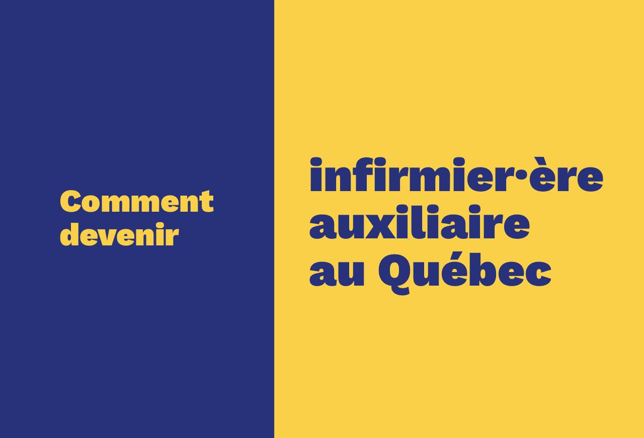 Comment devenir infirmière auxiliaire au Québec